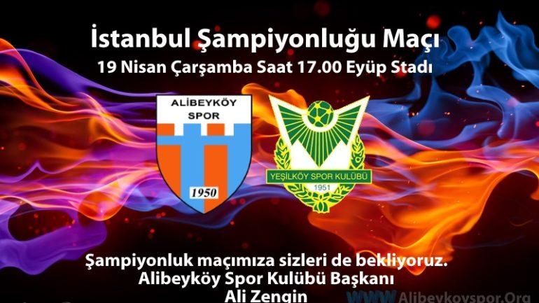 İstanbul Şampiyonluğu için Çarşamba günü sahadayız
