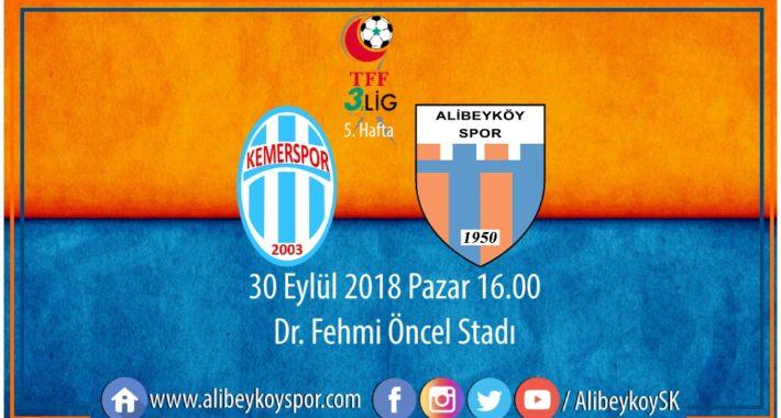 5. haftada rakibimiz Kemerspor 2003