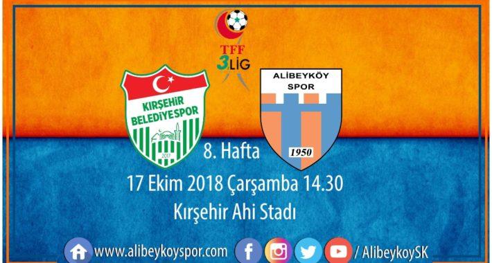 8. haftada rakibimiz Kırşehir Belediyespor