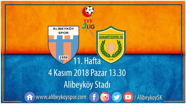 11. haftada rakibimiz Osmaniyespor FK
