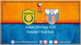 28. haftada rakibimiz Osmaniyespor FK