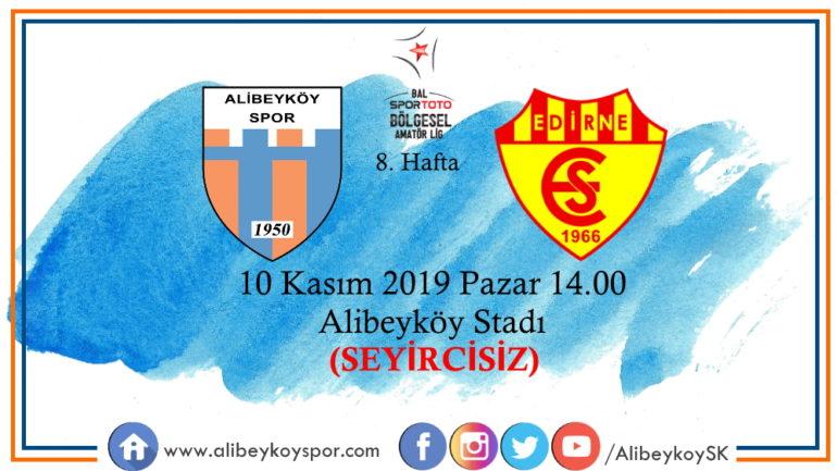 8. haftada rakibimiz Edirnespor